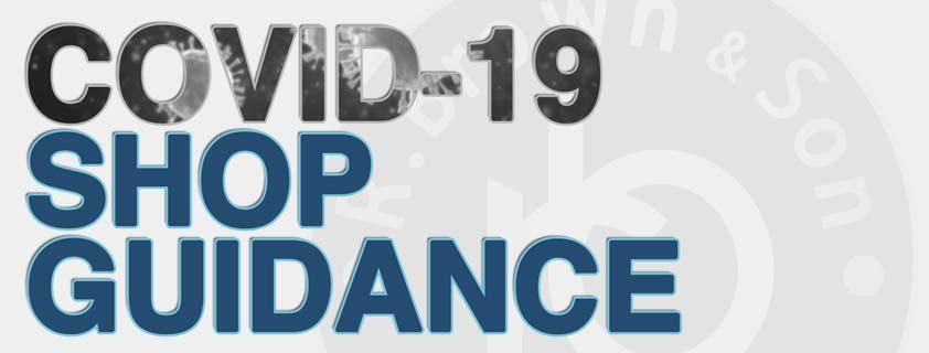 COVID-19: Shop Guidance