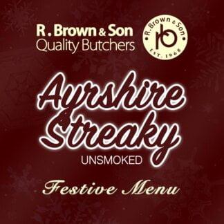 Ayrshire Streaky Unsmoked